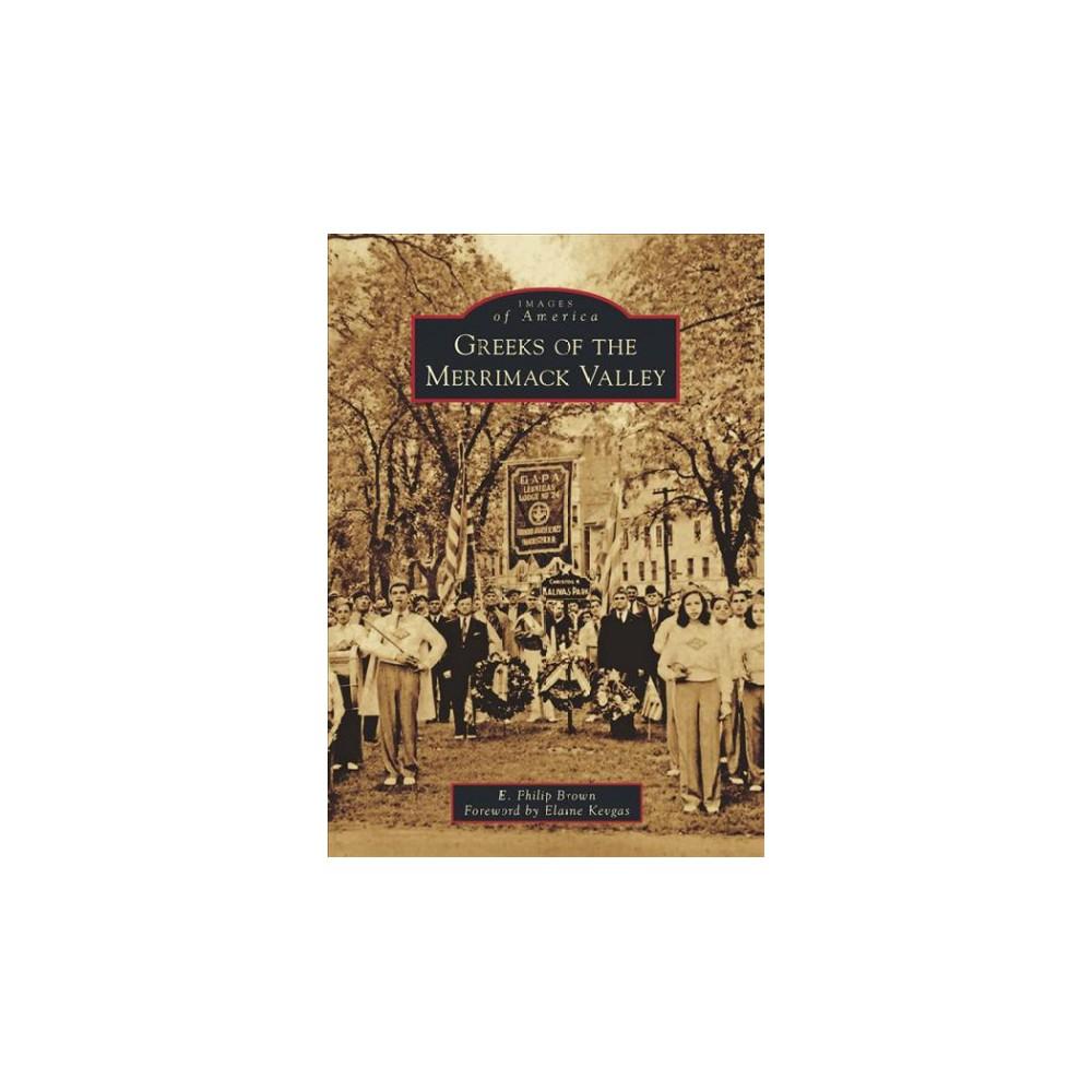 Greeks of the Merrimack Valley (Paperback) (E. Philip Brown)