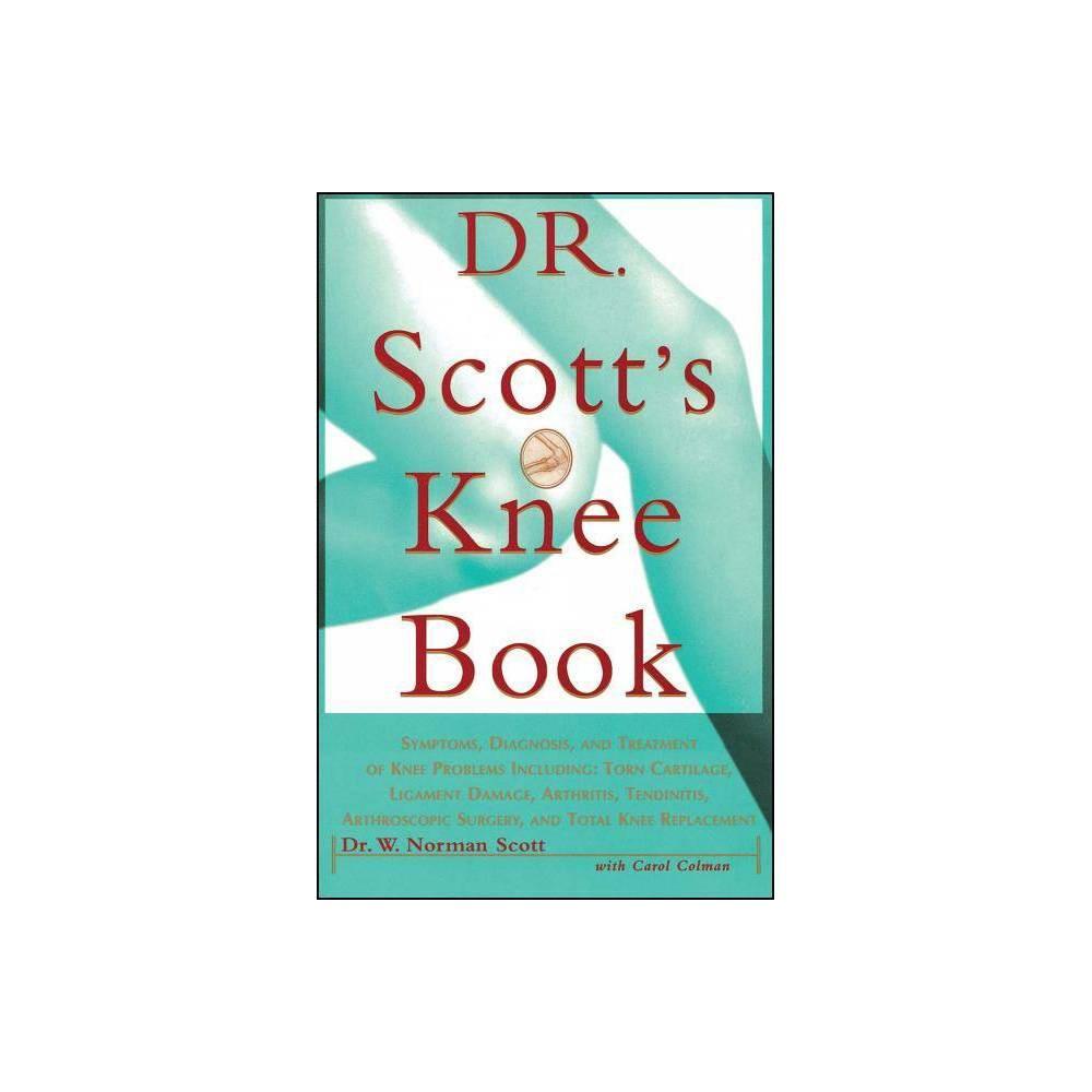 Dr Scott S Knee Book By W Norman Scott Paperback