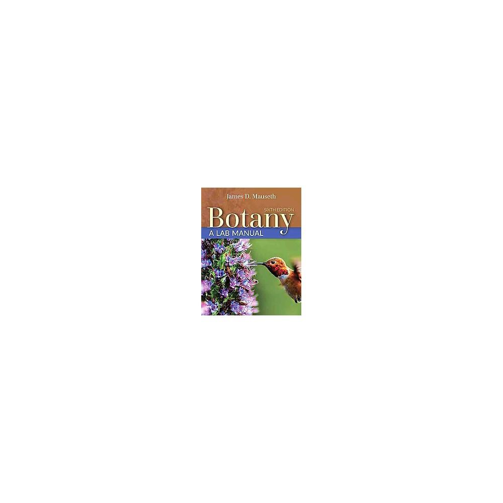 Botany (Lab Manual) (Paperback) (Ph.D. James D. Mauseth & Amanda Snook)