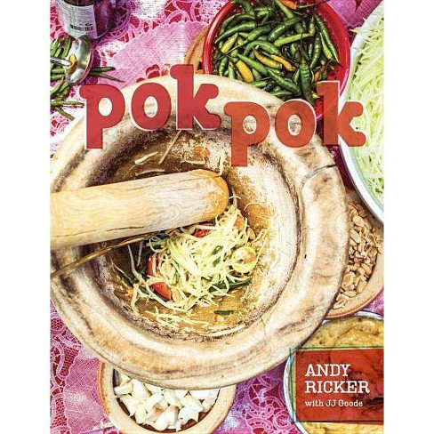Pok Pok - by  Andy Ricker & JJ Goode (Hardcover) - image 1 of 1