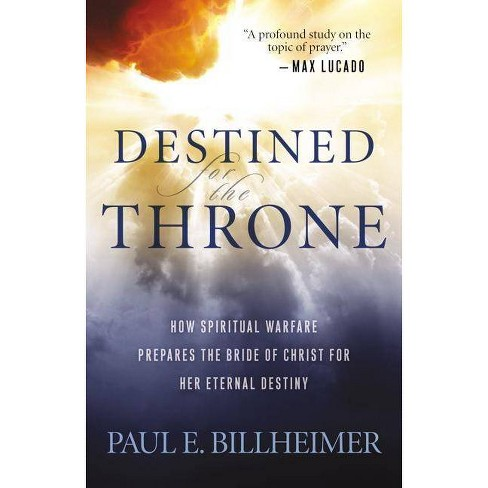 Destined for the Throne - by  Paul E Billheimer (Paperback) - image 1 of 1