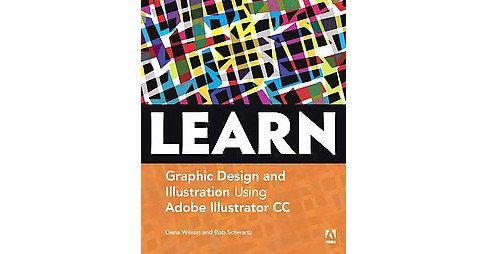 Learn Adobe Illustrator CC for Graphic Design and Illustration : Adobe Certified Associate Exam - image 1 of 1