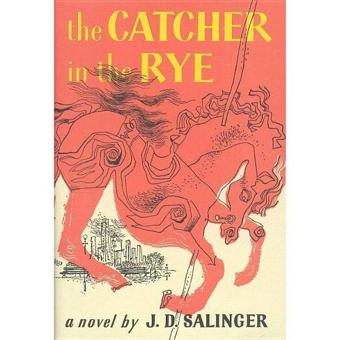 The Catcher in the Rye  - by J D Salinger (Hardcover)