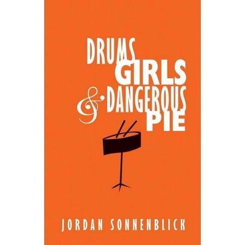 Drums, Girls & Dangerous Pie - by  Jordan Sonnenblick (Hardcover) - image 1 of 1