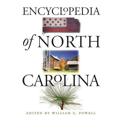 Encyclopedia of North Carolina - (Hardcover) - image 1 of 1