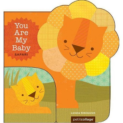 You Are My Baby: Safari - (Board Book)