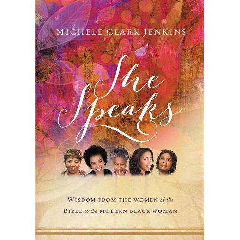 She Speaks - by  Michele Clark Jenkins (Paperback) - image 1 of 1