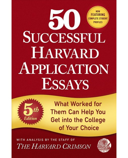 50 Successful Harvard Application Essays (Paperback) - image 1 of 1