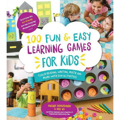 100 Fun & Easy Learning Games for Kids - by  Amanda Boyarshinov & Kim Vij (Paperback) - image 1 of 1