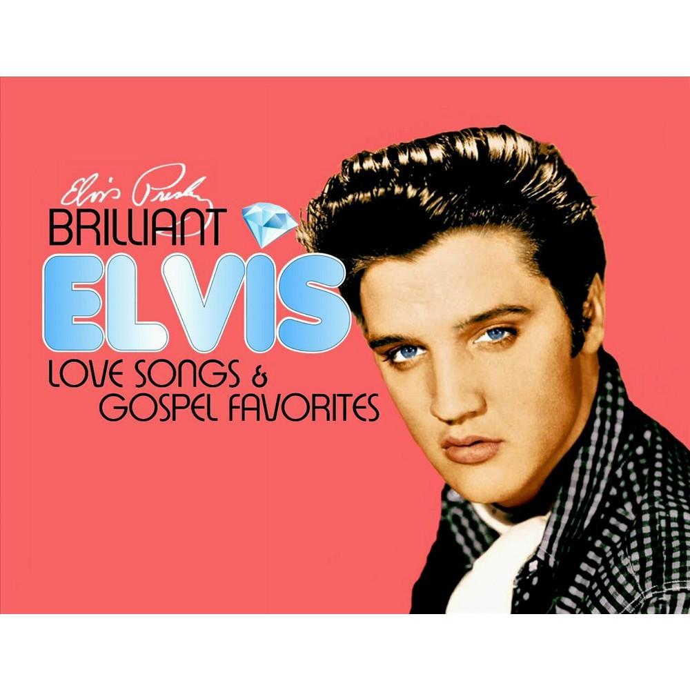 Elvis Presley - Brilliant Elvis:Love Songs & Gospel F (CD)