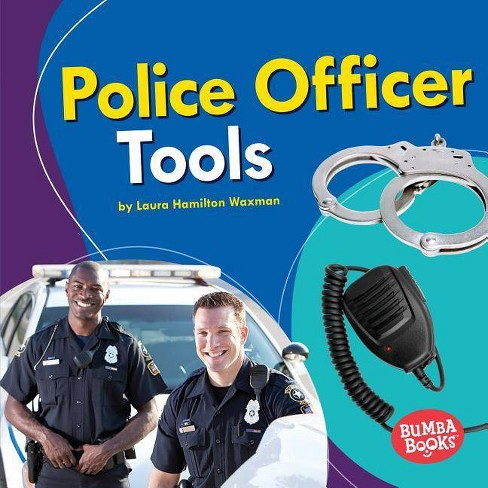 Police Officer Tools - (Bumba Books (R) -- Community Helpers Tools of the Trade) (Hardcover) - image 1 of 1