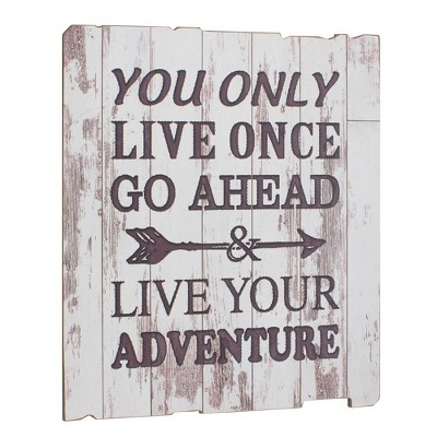 """15.5"""" x 15.5"""" Rustic Wooden Live Your Adventure Wall Art Worn White - Stonebriar Collection"""