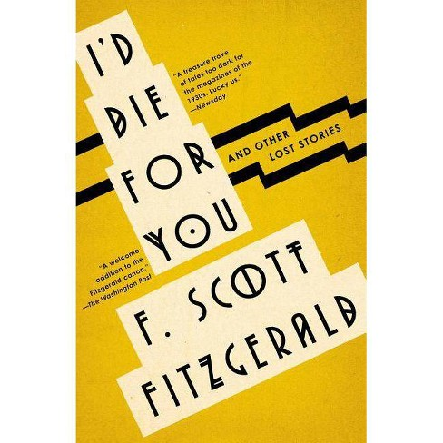 I'd Die for You - by  F Scott Fitzgerald (Paperback) - image 1 of 1