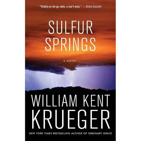 Sulfur Springs, Volume 16 - (Cork O'Connor Mystery) by  William Kent Krueger (Paperback) - image 1 of 1