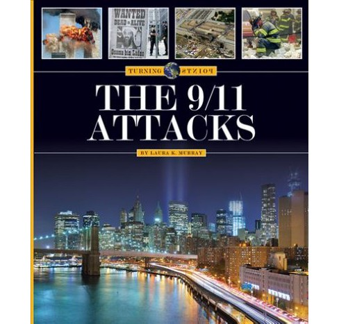 9/11 Attacks (Reprint) (Paperback) (Laura K. Murray) - image 1 of 1
