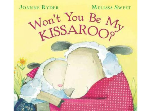 Won't You Be My Kissaroo? (Reprint) (Paperback) (Joanne Ryder) - image 1 of 1
