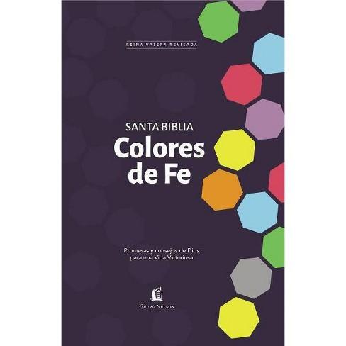 Santa Biblia Rvr77 - Colores de Fe - by  Rvr 1977 Reina Valera 1977 (Hardcover) - image 1 of 1