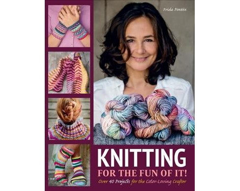Knitting for the Fun of It -  by Frida Ponten (Hardcover) - image 1 of 1