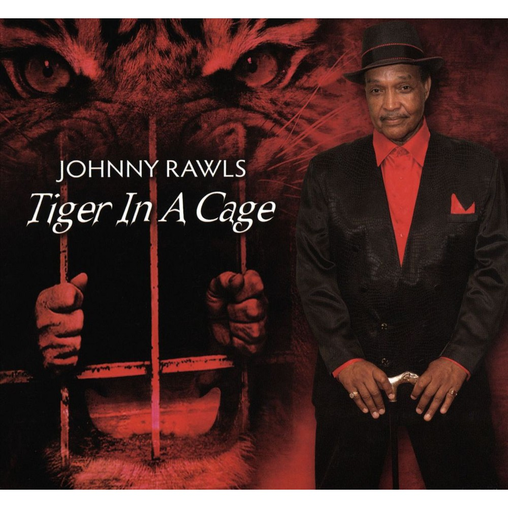 Johnny Rawls - Tiger In A Cage (CD)