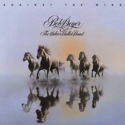 Bob Seger & The Silver Bullet Band - Against The Wind (LP) (Vinyl)