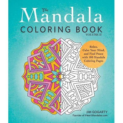 The Mandala Coloring Book, Volume II - By Jim Gogarty (Paperback) : Target