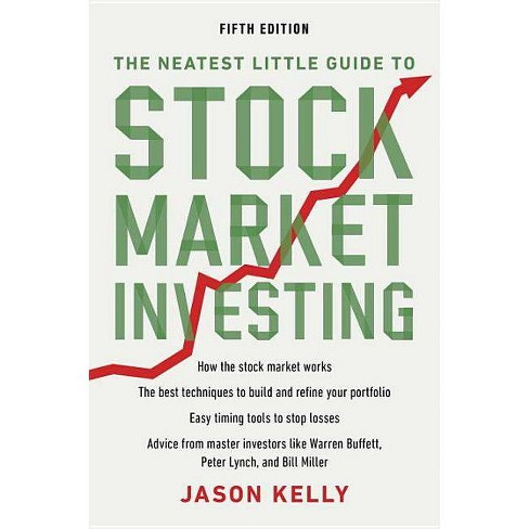 The Neatest Little Guide to Stock Market Investing - by  Jason Kelly (Paperback) - image 1 of 1