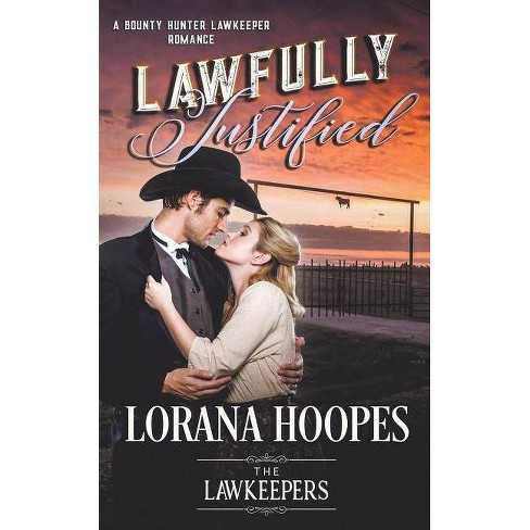 Lawfully Justified - by  Lorana Hoopes (Paperback) - image 1 of 1