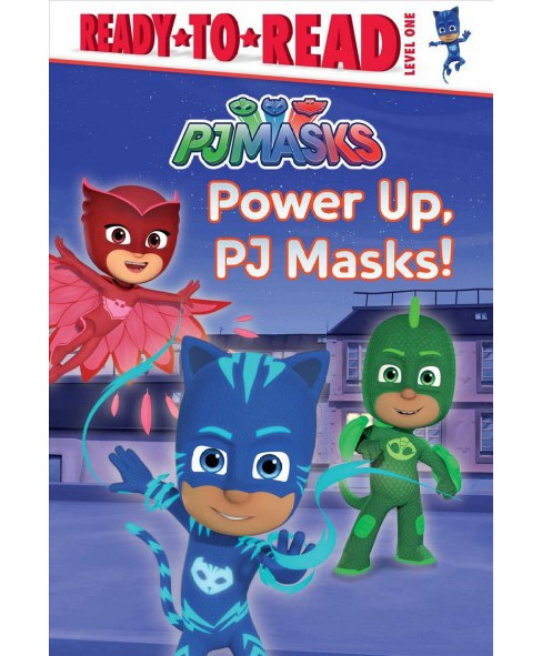 Power Up, Pj Masks! -  (Ready-To-Read) (School And Library) - image 1 of 1
