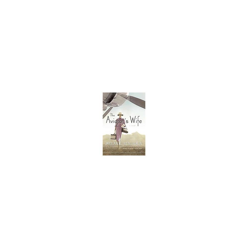 Aviator's Wife (Hardcover) (Melanie Benjamin)