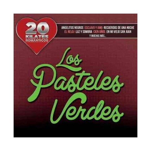 Los Pasteles Verdes - 20 Kilates Romanticos (CD) - image 1 of 1