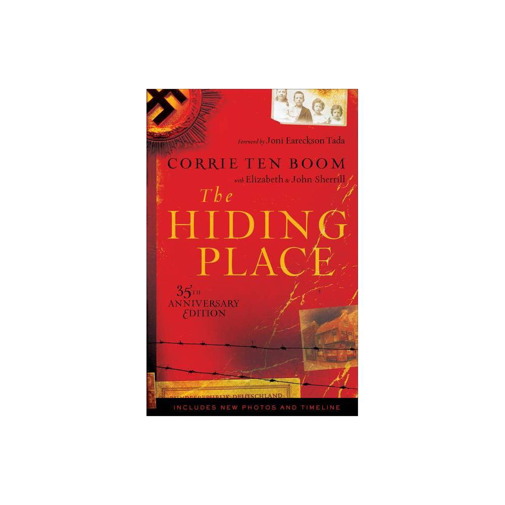 The Hiding Place 35th Edition By Corrie Ten Boom Elizabeth Sherrill John Sherrill Paperback