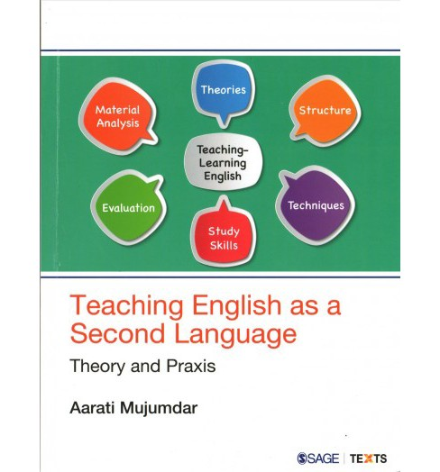 Teaching English As a Second Language : Theory and Praxis -  by Aarati Mujumdar (Paperback) - image 1 of 1