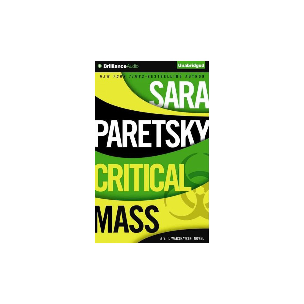 Critical Mass (Unabridged) (CD/Spoken Word) (Sara Paretsky)