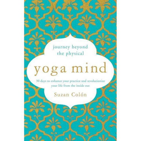Yoga Mind - by  Suzan Colon (Paperback) - image 1 of 1