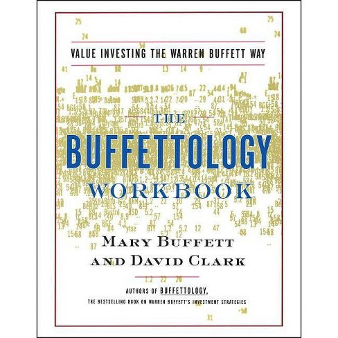 The Buffettology Workbook - by  Mary Buffett & David Clark (Paperback) - image 1 of 1