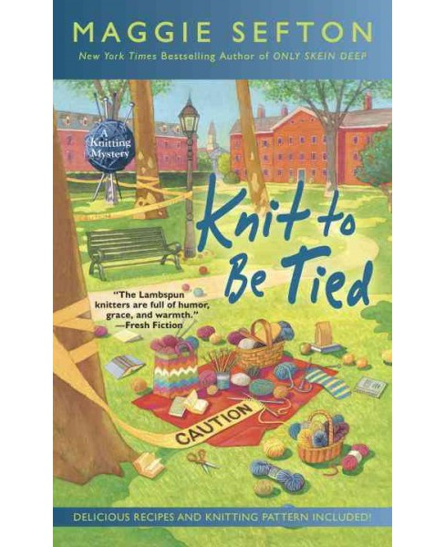 Knit to Be Tied (Reprint) (Paperback) (Maggie Sefton) - image 1 of 1