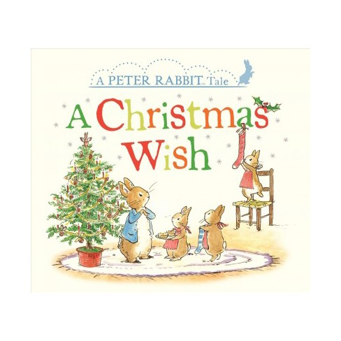 A Christmas Wish - (Peter Rabbit) by  Beatrix Potter (Board_book) - image 1 of 1