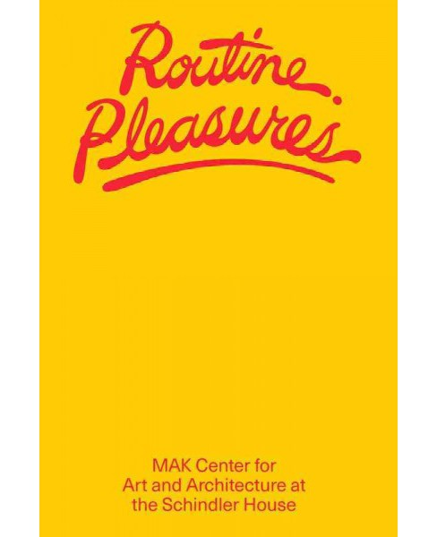 Routine Pleasures (Paperback) (Kimberli Meyer) - image 1 of 1