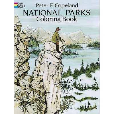National Parks Coloring Book - (Dover Nature Coloring Book) by  Peter F Copeland (Paperback)
