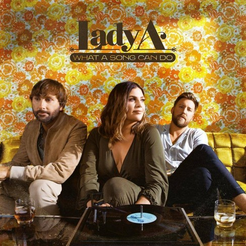 Lady A - What A Song Can Do (CD) - image 1 of 1