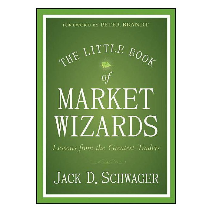 The Little Book of Market Wizards - (Little Book, Big Profits) by  Jack D Schwager (Hardcover) - image 1 of 1