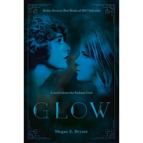 Glow - by  Megan E Bryant (Paperback) - image 1 of 1