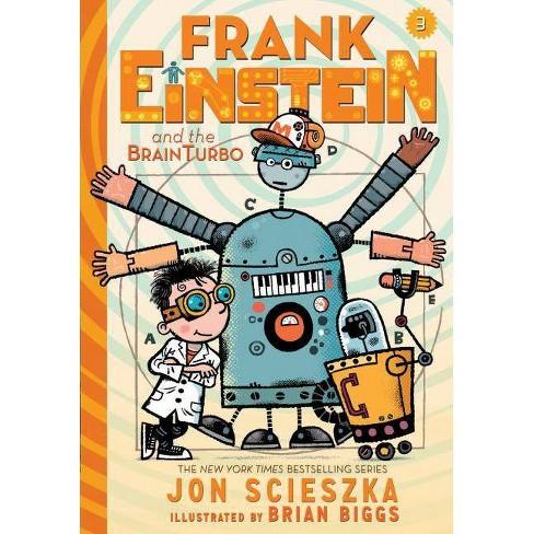 Frank Einstein and the Brainturbo (Frank Einstein Series #3) - by  Jon Scieszka (Hardcover) - image 1 of 1