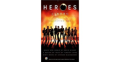 Heroes Reborn : Collection One (Paperback) (David Bishop & Timothy Zahn & Stephen Blackmoore) - image 1 of 1