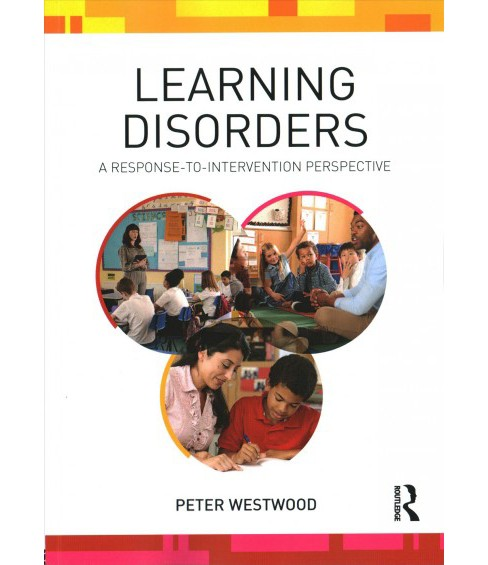 Learning Disorders : A Response-to-Intervention Perspective (Paperback) (Peter Westwood) - image 1 of 1