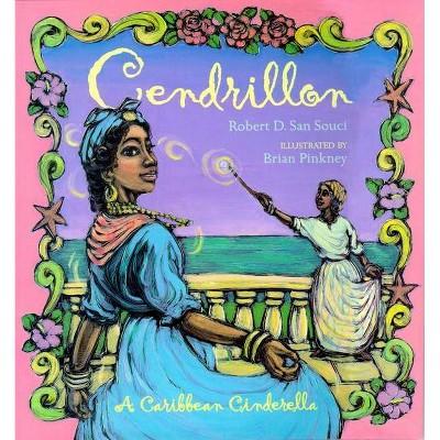 Cendrillon - by  Robert D San Souci (Paperback)