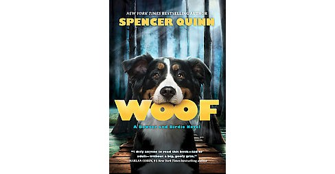 Woof (Hardcover) (Spencer Quinn) - image 1 of 1