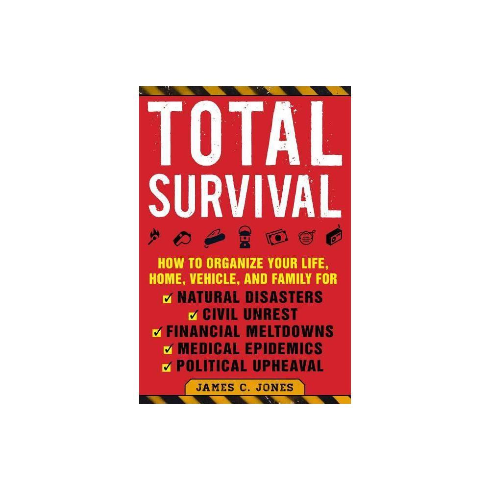 Total Survival By James C Jones Paperback