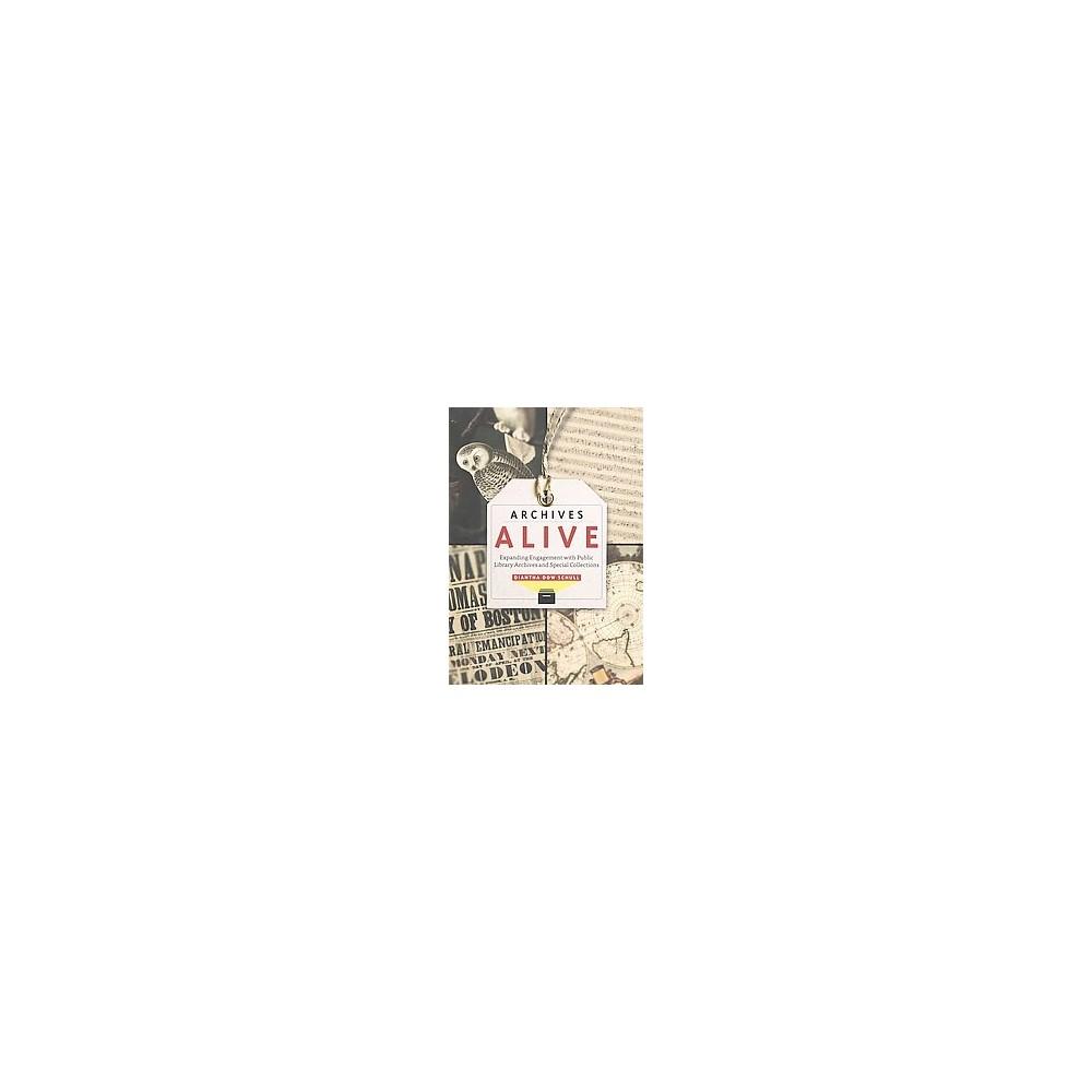 Archives Alive (Paperback)
