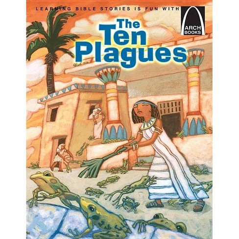 The Ten Plagues - (Arch Books) by  Sara Hartman (Paperback) - image 1 of 1